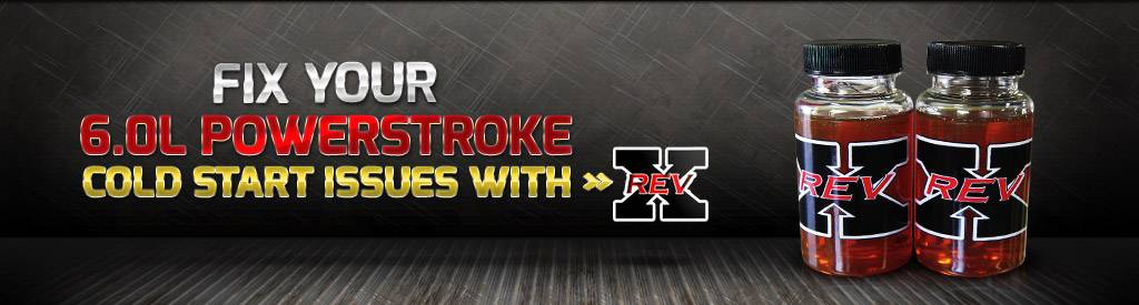 Fix Your 6.0l Powerstroke Cold Start Issue With Rev X