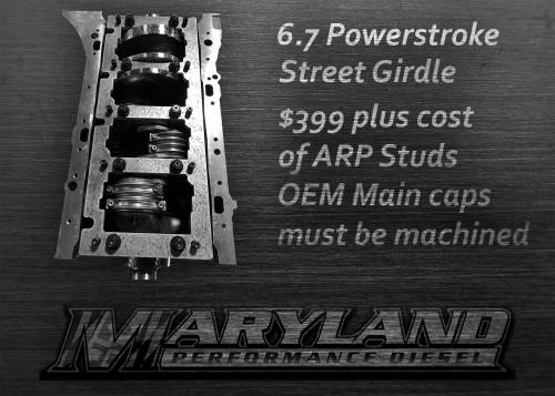 Maryland Performance Diesel - MPD 6.7 Powerstroke Street Girdle